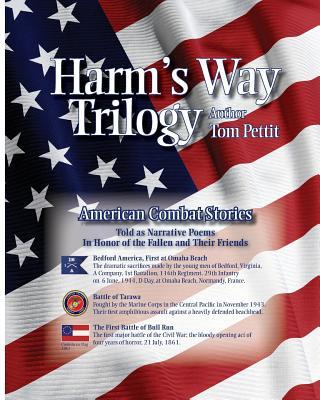 Harm's Way Trilogy - Pettit, Tom