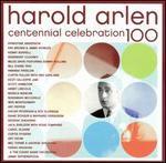 Harold Arlen Centennial Celebration - Various Artists