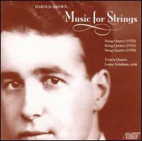 Harold Brown: Music for Strings - Louise Schulman (viola); Tessera Quartet