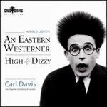 Harold Lloyd's An Eastern Westerner; High and Dizzy