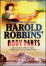 Harold Robbins' Body Parts -