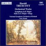 Harold Truscott: Suite in G Major; Elegy for String Orchestra; Symphony in E Major - National Symphony Orchestra of Ireland; Gary Brain (conductor)