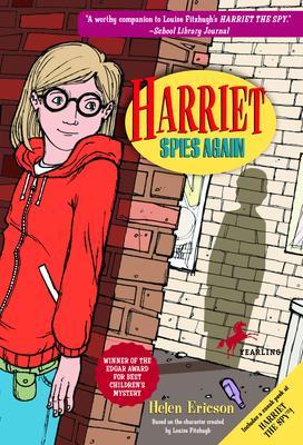 Harriet Spies Again - Fitzhugh, Louise, and Ericson, Helen
