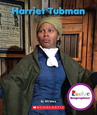 Harriet Tubman - Mara, Wil