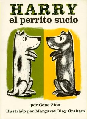 Harry, El Perrito Sucio - Zion, Gene, and Graham, Margaret Bloy (Photographer), and Fiol, Maria (Translated by)