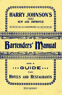 Harry Johnson's Bartenders Manual 1934 Reprint - Brown, Ross