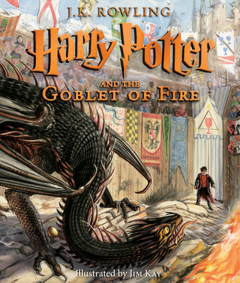 Harry Potter and the Goblet of Fire: The Illustrated Edition - Rowling, J K