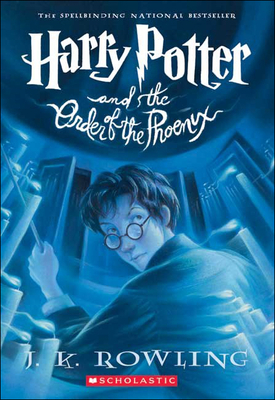 Harry Potter and the Order of the Phoenix - Rowling, J K