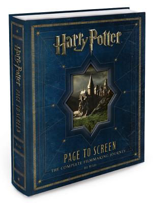 Harry Potter Page to Screen: The Complete Filmmaking Journey - McCabe, Bob