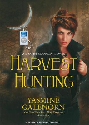 Harvest Hunting - Galenorn, Yasmine, and Campbell, Cassandra (Narrator)