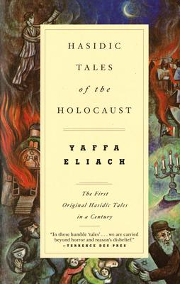 Hasidic Tales of the Holocaust - Eliach, Yaffa
