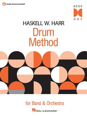 Haskell W. Harr Drum Method, Book One: For Band & Orchestra - Harr, Haskell (Composer)