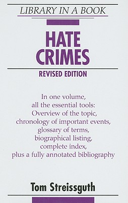 Hate Crimes - Streissguth, Thomas