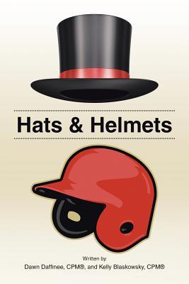 Hats & Helmets - Daffinee, Dawn, and Blaskowsky, Kelly
