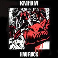 Hau Ruck - KMFDM