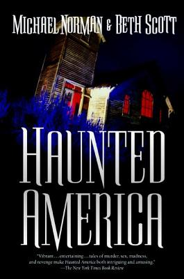 Haunted America - Scott, Beth, and Norman, Michael
