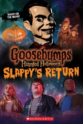 Haunted Halloween: Slappy's Return - Howard, Kate