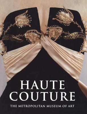 Haute Couture - Martin, Richard, and Koda, Harold