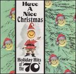 Have A Nice Christmas: Holiday Hits of the '70s