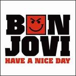 Have a Nice Day [Germany CD #1]