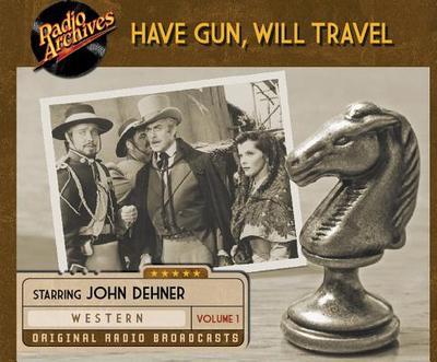 Have Gun, Will Travel, Volume 1 - Cast, Ensemble (Narrator)