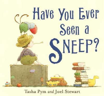 Have You Ever Seen a Sneep? - Pym, Tasha