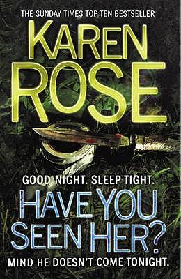 Have You Seen Her? - Rose, Karen