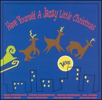 Have Yourself a Jazzy Little Christmas [Verve] - Various Artists