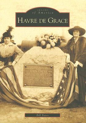 Havre de Grace - Bates, Bill