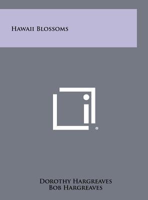 Hawaii blossoms - Hargreaves, Dorothy