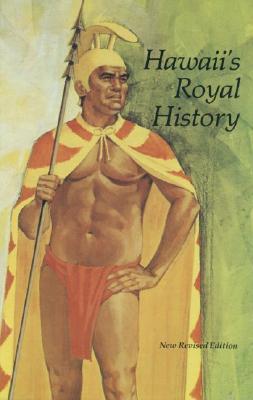 Hawaii's Royal History - Wong, Helen, and Rayson, Ann