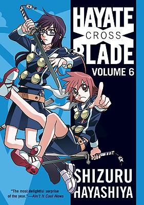 Hayate X Blade, Volume 6 - Hayashiya, Shizuru