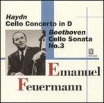 Haydn: Cello Concerto in D; Beethoven: Cello Sonata No. 3