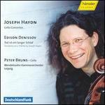 Haydn: Cello Concertos; Edison Denissov: Tod ist ein langer Schlaf