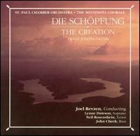 Haydn: Die Schöpfung - John Cheek (bass); Lynne Dawson (soprano); Neil Rosenshein (tenor); Minnesota Chorale (choir, chorus);...
