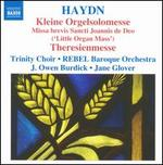 Haydn: Kleine Orgelsolomesse; Theresienmesse