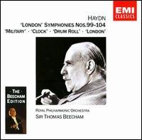 Haydn: London Symphonies Nos. 99 - 104 - Royal Philharmonic Orchestra; Thomas Beecham (conductor)