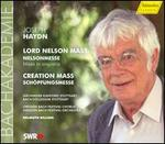 Haydn: Lord Nelson Mass; Creation Mass