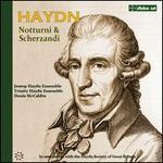 Haydn: Notturni; Scherzandi