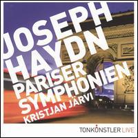 Haydn: Pariser Symphonien - Tonkünstler-Orchester; Kristjan Järvi (conductor)