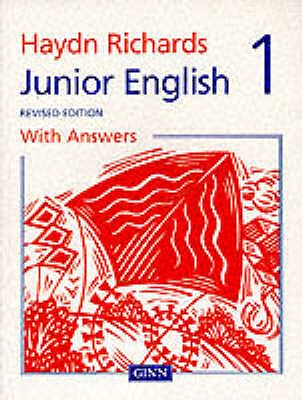 Haydn Richards : Junior English Pupil Book 1 With Answers -1997 Edition -