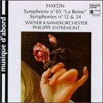 "Haydn: Symphonies No. 85 ""La Reine"", 12 & 34"