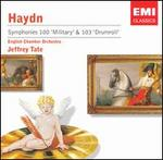 "Haydn: Symphonies Nos. 100 ""Military"" & 103 ""Drumroll"""