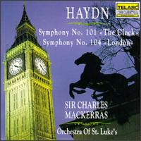 Haydn: Symphonies Nos. 101 & 104 - Orchestra of St. Luke's; Charles Mackerras (conductor)