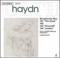 """Haydn: Symphonies Nos. 101 """"The Clock"""", 102, 103 """"Drumroll"""", 104 """"London"""" - Royal Concertgebouw Orchestra; Nikolaus Harnoncourt (conductor)"""