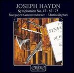 Haydn: Symphonies Nos. 47, 62, 75