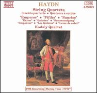 Haydn: The Emperor, Fifths and Sunrise Quartets - Kodály Quartet