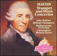 Haydn: Trumpet and Horn Concertos - Andrew Shulman (cello); Christopher Warren-Green (violin); John Wallace (trumpet); Leslie Pearson (basso continuo);...
