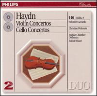 Haydn: Violin Concertos; Cello Concertos - Bruno Canino (harpsichord); Christina Walewska (cello); Salvatore Accardo (violin); English Chamber Orchestra