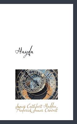 Haydn - Cuthbert Hadden, Frederick James Crowest
